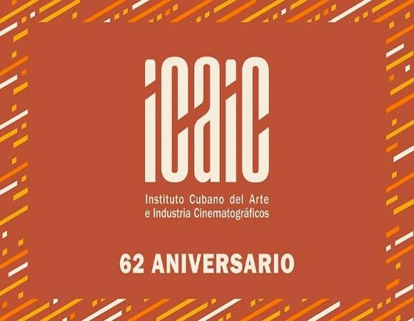 Cumple hoy el ICAIC su aniversario 62 de fundado