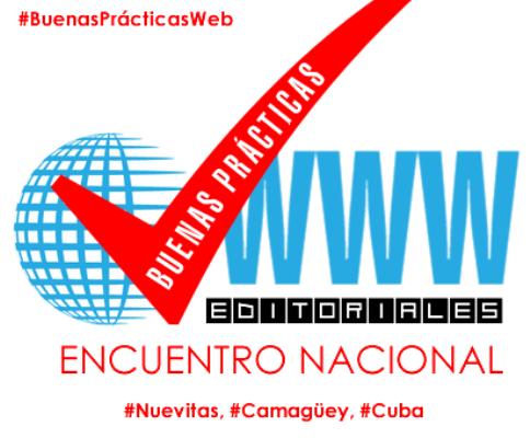 Sesionará en Camagüey evento nacional sobre buenas prácticas editoriales en la web