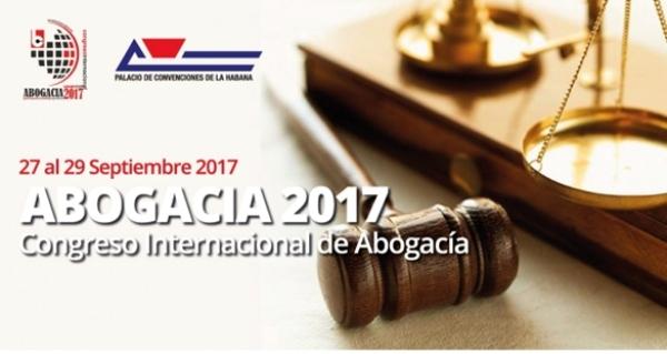 Abrió sus sesiones en La Habana Congreso Internacional Abogacía 2017
