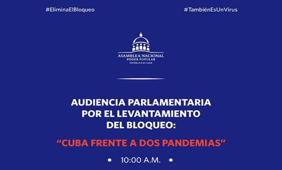 Parlamentarios cubanos realizan audiencia contra bloqueo de EE.UU.
