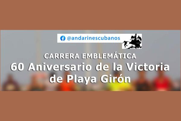 Organizan carrera-caminata dedicada al aniversario 60 de la victoria de Playa Girón