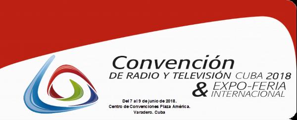 Representantes de 40 países se darán cita en Convención de Radio y Televisión en Cuba
