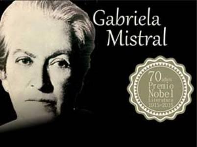 Festejan 70 años del Premio Nobel de Gabriela Mistral