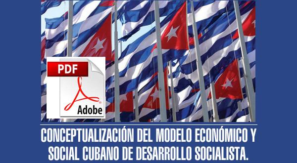 Textos definitivos de la Conceptualización del Modelo económico cubano y actualización de los Lineamientos (+ PDF)