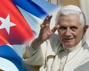 Cuba recibe al Papa Benedicto XVI con hospitalidad y respeto